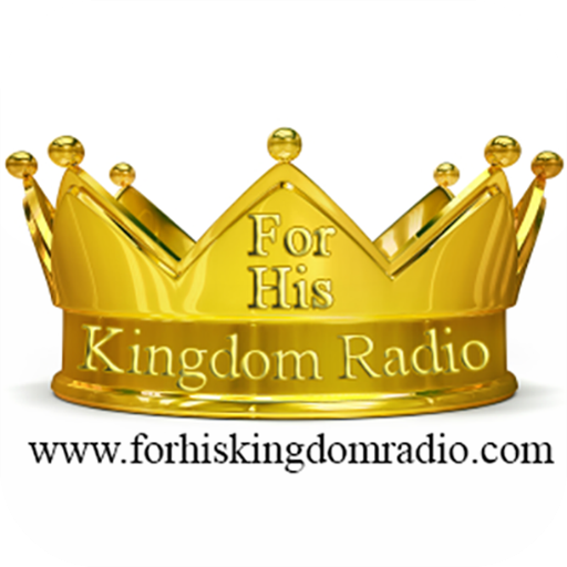 for_his_kingdom_radio_logo-512-512